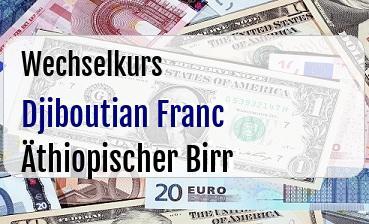 Djiboutian Franc in Äthiopischer Birr