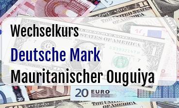 Deutsche Mark in Mauritanischer Ouguiya