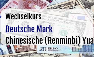 Deutsche Mark in Chinesische (Renminbi) Yuan