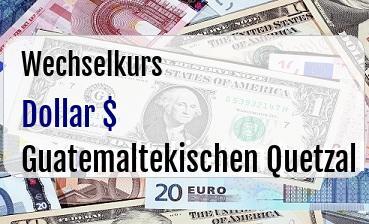 US Dollar in Guatemaltekischen Quetzal