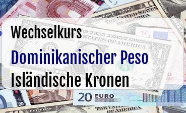 Dominikanischer Peso in Isländische Kronen