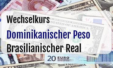 Dominikanischer Peso in Brasilianischer Real
