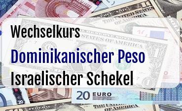 Dominikanischer Peso in Israelischer Schekel