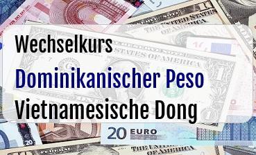 Dominikanischer Peso in Vietnamesische Dong