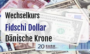Fidschi Dollar in Dänische Krone