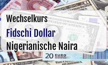Fidschi Dollar in Nigerianische Naira