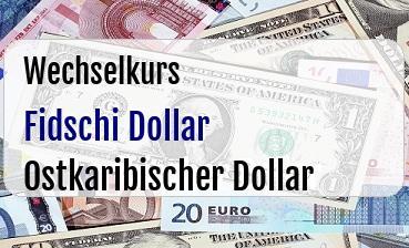 Fidschi Dollar in Ostkaribischer Dollar