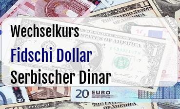 Fidschi Dollar in Serbischer Dinar