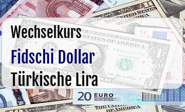 Fidschi Dollar in Türkische Lira