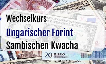 Ungarischer Forint in Sambischen Kwacha