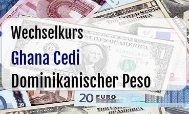 Ghana Cedi in Dominikanischer Peso