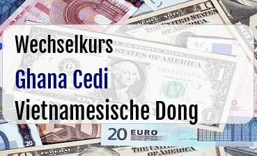 Ghana Cedi in Vietnamesische Dong