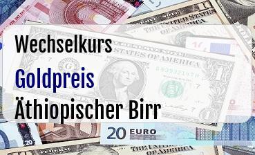 Goldpreis in Äthiopischer Birr