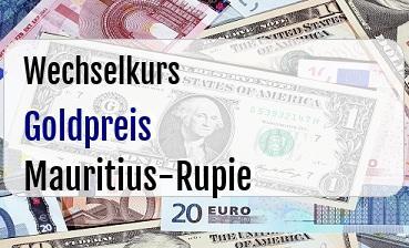 Goldpreis in Mauritius-Rupie