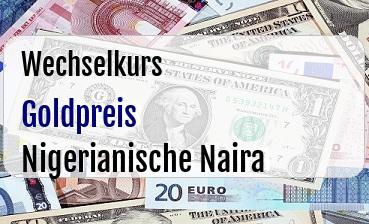 Goldpreis in Nigerianische Naira