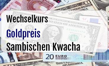 Goldpreis in Sambischen Kwacha
