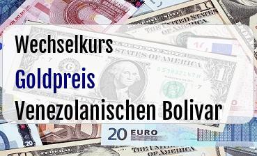 Goldpreis in Venezolanischen Bolivar
