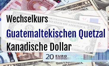 Guatemaltekischen Quetzal in Kanadische Dollar