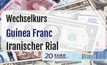 Guinea Franc in Iranischer Rial