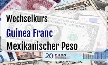 Guinea Franc in Mexikanischer Peso