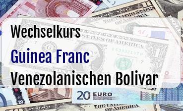 Guinea Franc in Venezolanischen Bolivar