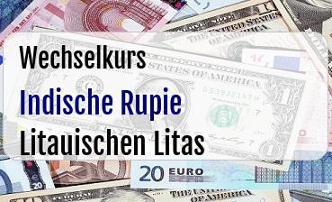 Indische Rupie in Litauischen Litas