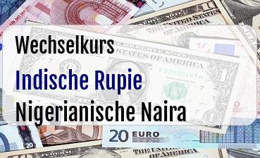 Indische Rupie in Nigerianische Naira