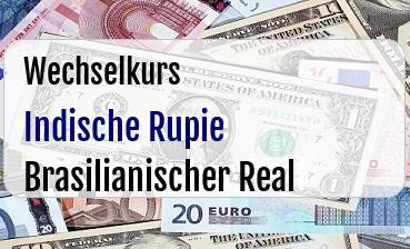Indische Rupie in Brasilianischer Real