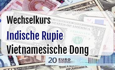Indische Rupie in Vietnamesische Dong