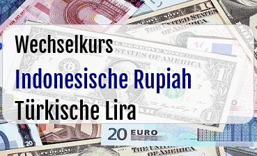Indonesische Rupiah in Türkische Lira