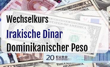 Irakische Dinar in Dominikanischer Peso