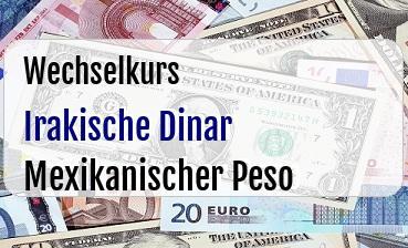 Irakische Dinar in Mexikanischer Peso