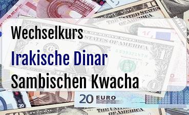 Irakische Dinar in Sambischen Kwacha