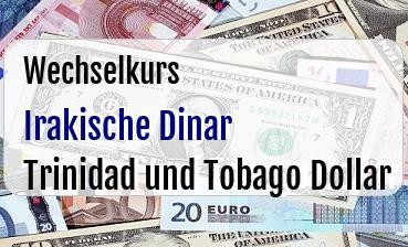 Irakische Dinar in Trinidad und Tobago Dollar