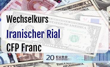 Iranischer Rial in CFP Franc