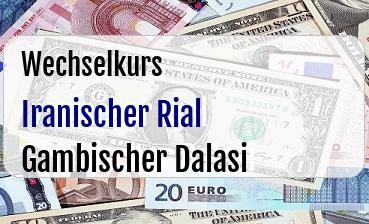 Iranischer Rial in Gambischer Dalasi