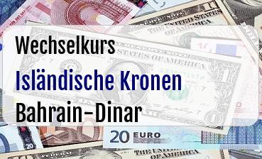 Isländische Kronen in Bahrain-Dinar