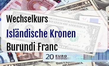 Isländische Kronen in Burundi Franc