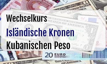 Isländische Kronen in Kubanischen Peso