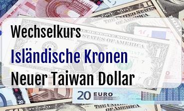 Isländische Kronen in Neuer Taiwan Dollar