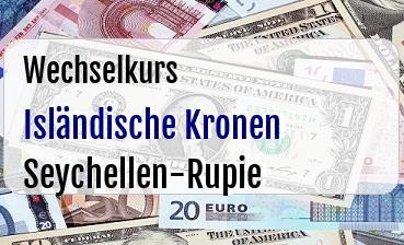Isländische Kronen in Seychellen-Rupie