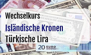 Isländische Kronen in Türkische Lira