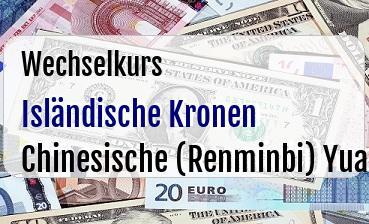 Isländische Kronen in Chinesische (Renminbi) Yuan