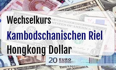 Kambodschanischen Riel in Hongkong Dollar