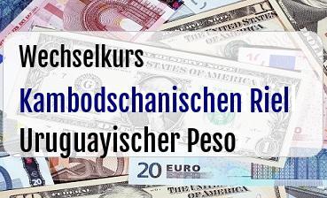 Kambodschanischen Riel in Uruguayischer Peso