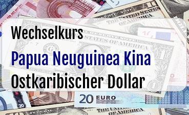 Papua Neuguinea Kina in Ostkaribischer Dollar