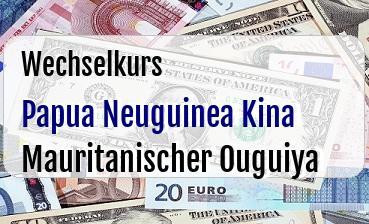 Papua Neuguinea Kina in Mauritanischer Ouguiya