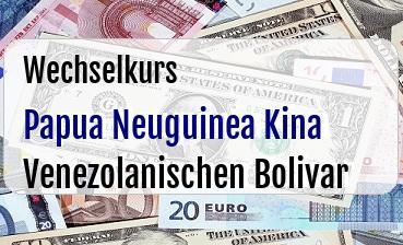 Papua Neuguinea Kina in Venezolanischen Bolivar