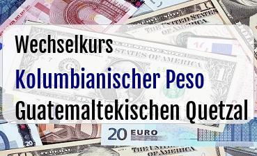 Kolumbianischer Peso in Guatemaltekischen Quetzal