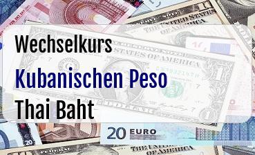 Kubanischen Peso in Thai Baht